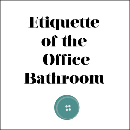 Bathroom on Unsaid Rules Of Office Bathroom Etiquette To Talk To Your Stall Mate